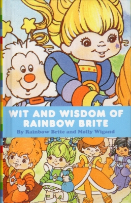 Wit and Wisdom of Rainbow Brite